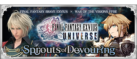FFBE UNIVERSE Sprouts of Devouring
